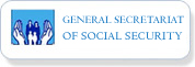 General Secretariat ofSocial Security